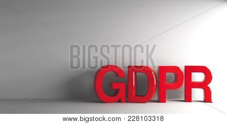 Red Word Gdpr - General Data Protection Regulation - On Grey Background, Three-dimensional Rendering