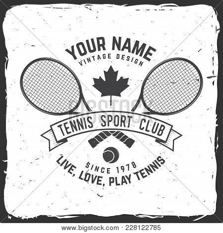 Tennis Club Badge. Vector Illustration. Concept For Shirt, Print, Stamp Or Tee. Vintage Typography D