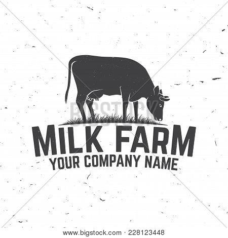 Milk Farm Badge Or Label. Vector Illustration. Vintage Typography Design With Cow Silhouette. Elemen