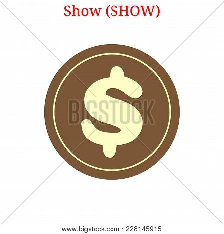 Vector Show (show) Digital Cryptocurrency Logo. Show (show) Icon. Vector Illustration Isolated On Wh