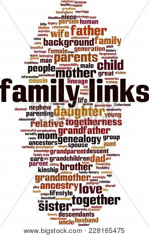 Family Links Word Cloud Concept. Vector Illustration On White