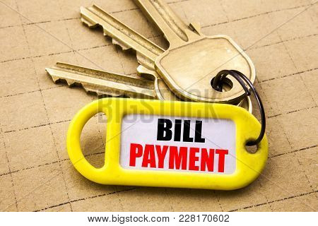 Word, Writing Bill Payment. Business Concept For Billing Pay Costs Written On Key Holder, Close Up.