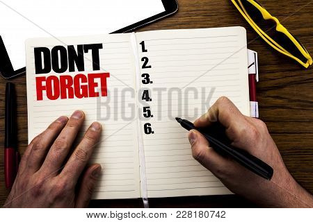 Word, Writing Do Not Forget. Business Concept For Don T Memory Remider Written Book, Wooden Backgrou