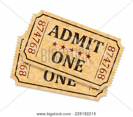 Admit One Tickets. Two Old Admission Tickets Isolated On White Background. Vector Illustaration