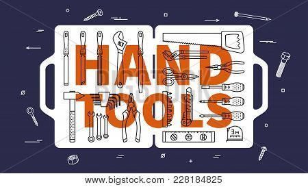 Hand Tools Vector Illustration. Instruments For Renovation And Working Line Art Square Banner. Hand