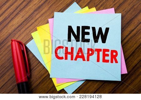 Handwriting Announcement Text New Chapter.  Concept For Starting New Future Life Written On Sticky S