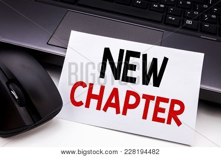 Conceptual Hand Writing Text Caption Inspiration Showing New Chapter. Business Concept For Starting