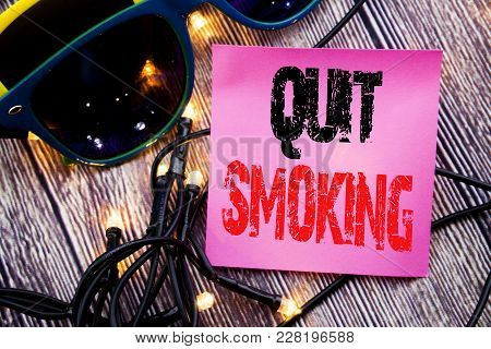 Hand Writing Text Caption Showing Quit Smoking. Business Concept For Stop For Cigarette  Written On