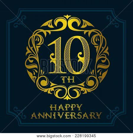 10th Anniversary Celebration Logo Symbol. Golden Circular Editable Emblem On Dark Blue.