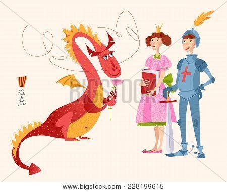 Princess With A Book, Knight With A Sword And Dragon A Rose. Diada De Sant Jordi (the Saint George's