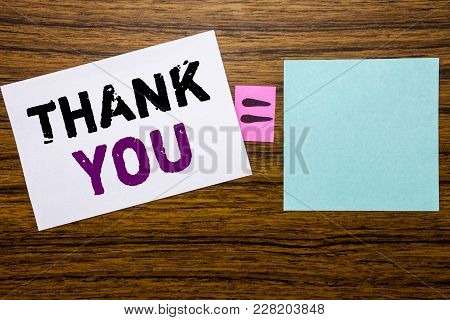 Handwriting Announcement Text Showing Thank You. Business Concept For Gratitude Thanks Written On St
