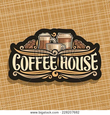Vector Logo For Coffee House, Black Signage With Set Of Brown Porcelain Espresso Cup, Glass Of Irish