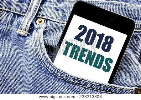 Conceptual Hand Writing Text Caption Inspiration Showing 2018 Trends. Business Concept For Trending