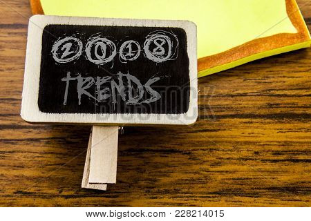 Handwritten Text Showing 2018 Trends. Business Concept For Trending Data Prediction Written On Annou