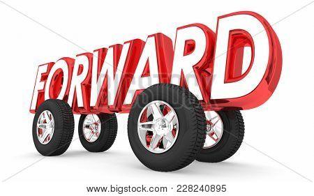 Forward Movement Momentum Ahead Word Wheels 3d Illustration