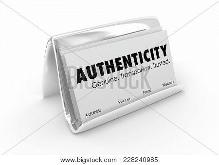 Authenticity Business Cards Honest Sincere Transparent 3d Illustration