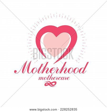 Vector Heart Emblem Isolated On White. Motherhood Concept And New Life Beginning Drawing. Obstetrics