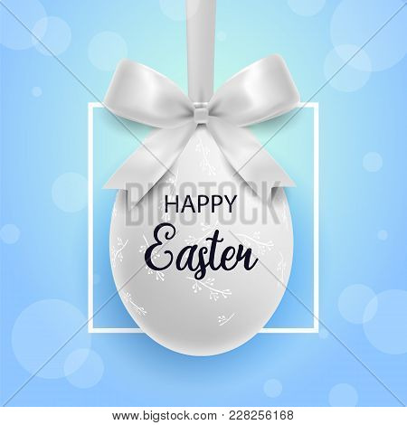 Happy Easter. White Easter Egg With Ornament And Bow With Border On A White Background.spring Holida
