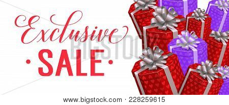 Exclusive Sale Lettering With Present Boxes On White Background. Calligraphic Inscription Can Be Use
