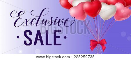 Exclusive Sale Lettering With Heart Shaped Balloons On Lilac Background. Calligraphic Inscription Ca