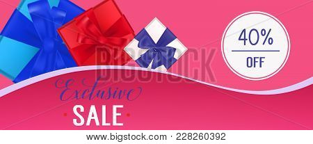 Exclusive Sale, Forty Percent Off Lettering With Present Boxes On Pink Banner. Calligraphic Inscript