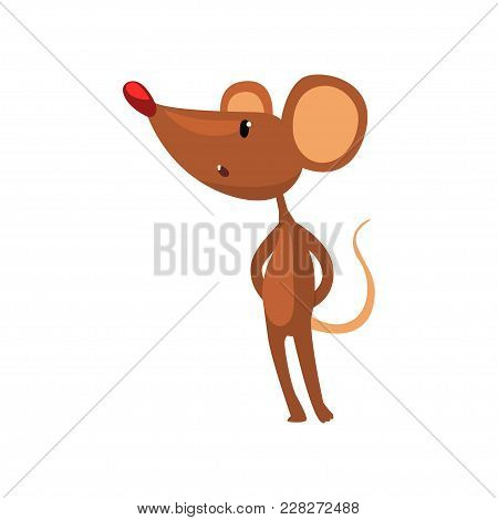 Cute Brown Mouse Standing On Two Legs, Funny Rodent Character Cartoon Vector Illustration Isolated O