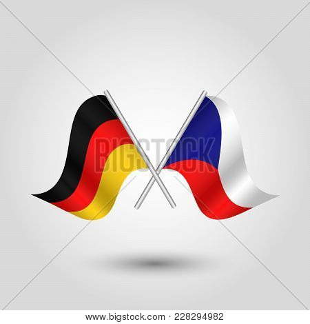 Vector Two Crossed German And Czech Flags On Silver Sticks - Symbol Of Germany And Czech Republic