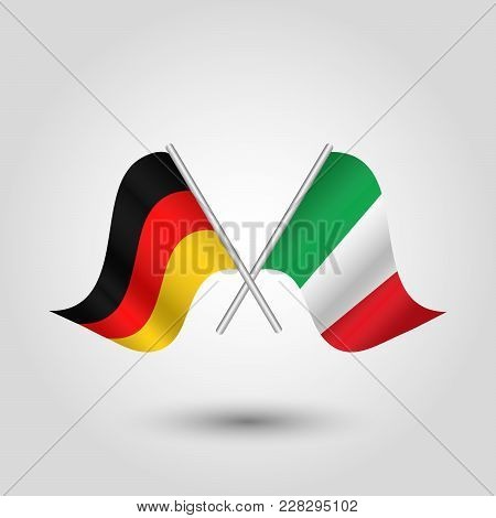 Vector Two Crossed German And Italian Flags On Silver Sticks - Symbol Of Germany And Italy