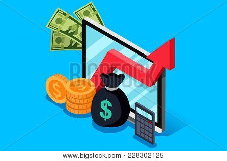 Investment Or Finance Report Of Income Increase. Financial Currency Earn Concept. Isometric Design V