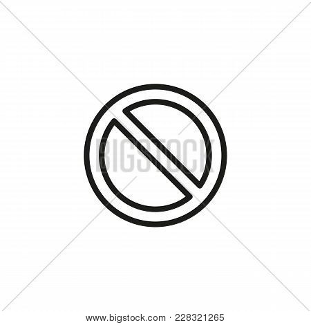 Line Icon Of Not Allowed Sign. Prohibition, Stopsign, Restriction. Warning Signs Concept. Can Be Use