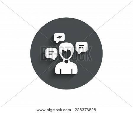 Chat Messages Simple Icon. Conversation Sign. Communication Speech Bubbles Symbol. Circle Flat Butto