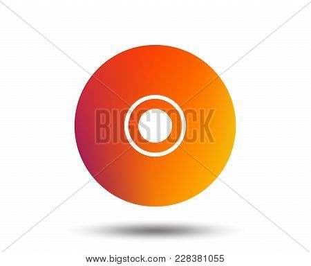 Cd Or Dvd Sign Icon. Compact Disc Symbol. Blurred Gradient Design Element. Vivid Graphic Flat Icon.