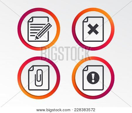 File Attention Icons. Document Delete And Pencil Edit Symbols. Paper Clip Attach Sign. Infographic D