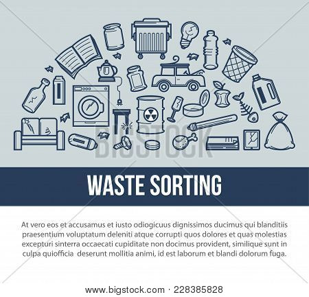 Waste Sorting For Easy Removal Poster With Sample Text. Separation Of Rubbish To Protect Ecology Ban