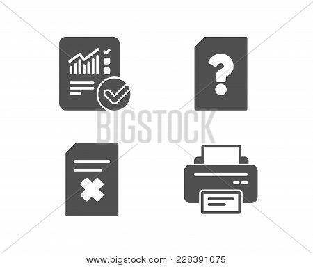 Set Of Unknown File, Delete File And Checked Calculation Icons. Printer Sign. Doc With Question Mark