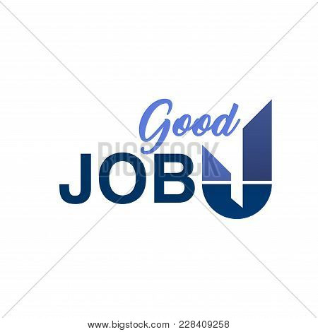 Employment Agency Sign In Blue Colors. Vector Logo Good Job. Blue Color Design Element Isolated On W