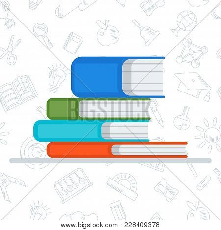 Pile Of Closed Books For Reading And Studying At School, University. Education Concept. Flat Vector