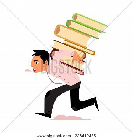 Vector Flat Exhausted Tired Man Student Or Worker Running Carrying Books Pile At Back. Overwork Or S