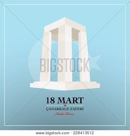 Republic Of Turkey National Celebration Card. 18 March Canakkale Victory Day.  Turkish :  Canakkale