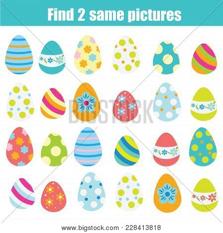 Easter Activity. Find The Same Pictures. Children Educational Game. Find Pair Of Easter Eggs For Tod