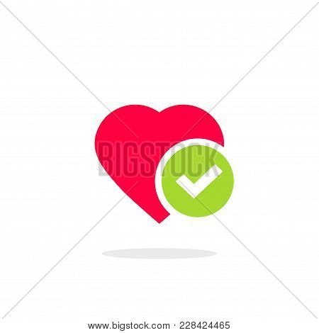 Heart Tick Icon Vector Illustration, Flat Cartoon Healthy Heart With Checkmark Symbol, Idea Of Confi