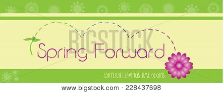 Spring Forward Banner Daylight Savings Time Begins