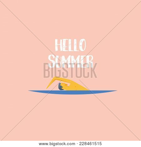 Summer Poster Vector Template With Swimmer And Typographic Message. Eps10 Vector Illustration.