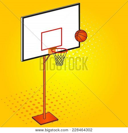 Basketball Hoop And Ball. Object Pop Art Background. Vector Illustration. Imitation Comic Style