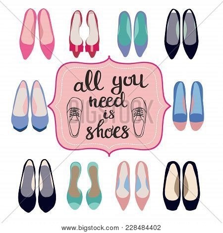 Hand Darwn Fashion Background Of Spring Summer Collection Of Women Shoes And  Lettering Text All You