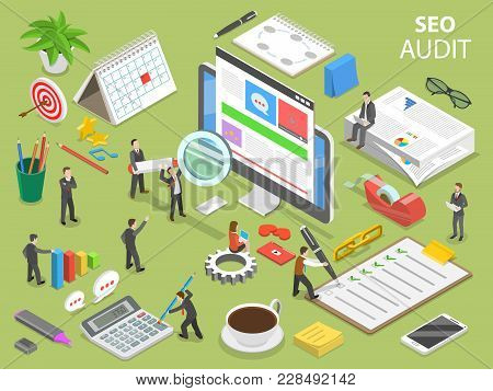 Seo Audit Flat Isometric Vector Concept. People Surrounded By The Corresponding Attributes Are Audit
