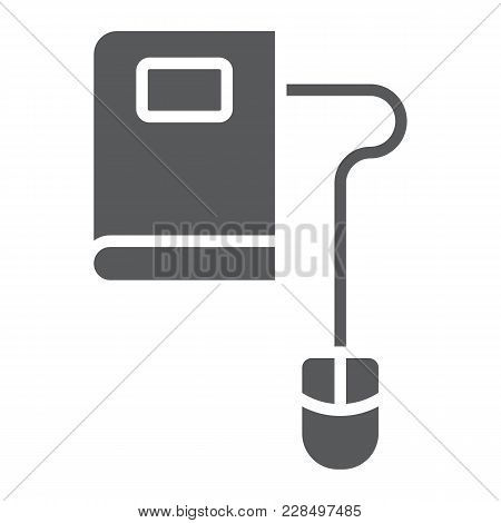 Mouse And Book Glyph Icon, E Learning And Education, Knowledge Sign Vector Graphics, A Solid Pattern