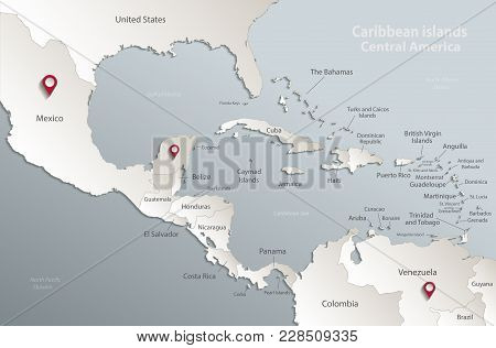 Caribbean Islands Central America Map, State Names, Separate States, Card Blue White 3d Vector