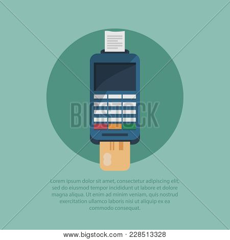 Vector Payment Machine And Credit Card. Payment By The Terminal. Pos Terminal Confirms The Payment B