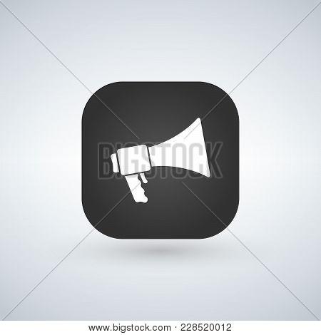 Loudspeaker Icon Vector Black App Button With Shadow